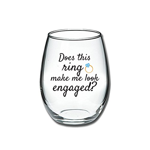 Does This Ring Make Me Look Engaged - Funny Wine Glass 15oz - Christmas Engagement Gift, Great Gift for Fiance, Wedding Gift Idea, Bridal Shower Gifts - Evening Mug