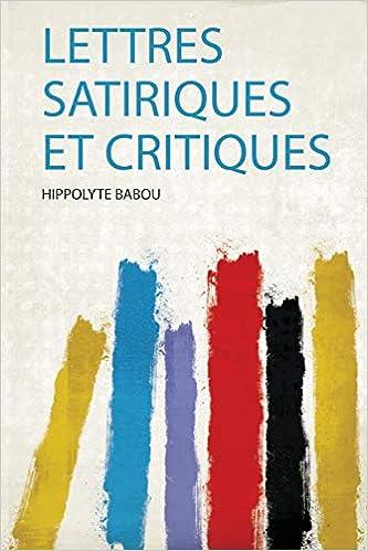 Lettres Satiriques Critiques