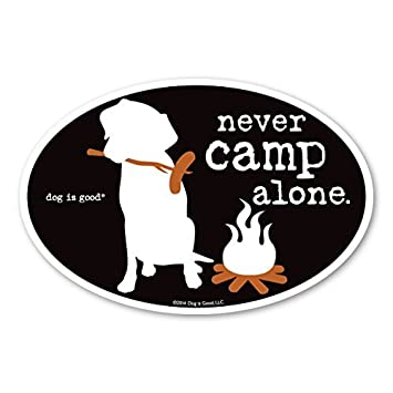Never RV Alone, Never RV Alone Dog is Good Oval Car Magnets Great Gift for Dog Lovers