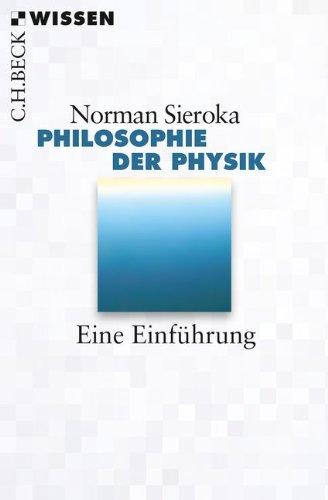 Philosophie Der Physik  Eine Einführung  Beck'sche Reihe