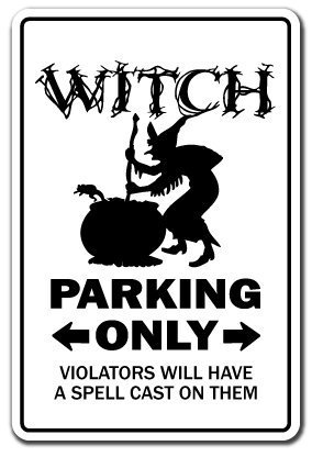 (Novelty Sign Gift Witch Parking Sign Funny Broomstick Halloween Girlfriend Ghost Yard Decorative Aluminum Metal Sign Bedroom, Offices)