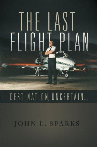 The Last Flight Plan: Destination, Uncertain . . .