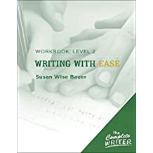 Complete Writer Writing with Ease Level 2 Workbook