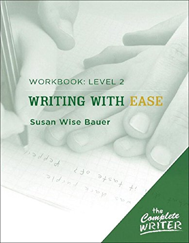 The Complete Writer: Level Two Workbook for Writing with Ease (The Complete Writer) by Brand: Peace Hill Press