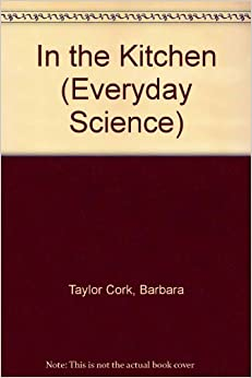 Book Everyday Science: In the Kitchen