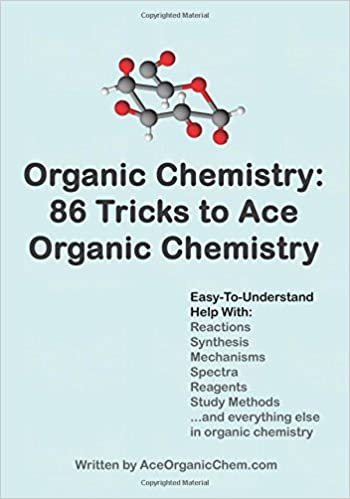 buy organic chemistry tricks to ace organic chemistry organic  buy organic chemistry 86 tricks to ace organic chemistry organic chemistry made easy volume 1 book online at low prices in organic chemistry 86