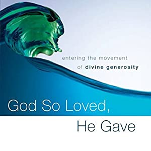 God So Loved, He Gave Audiobook