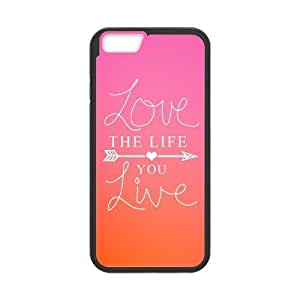 """Love the Life You Live High Qulity Customized Cell Phone Case for iPhone6 4.7"""", Love the Life You Live iPhone6 4.7"""