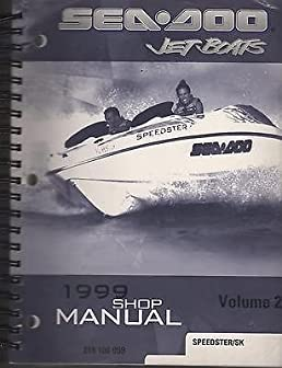 1999 sea doo jet boats service shop manual speedster sk p n 219 100 rh amazon com Chilton Manuals 02 Mazda Protege5 Repair Manuals