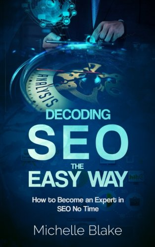 Decoding-SEO-the-Easy-Way-How-to-Become-an-Expert-in-SEO-No-Time