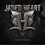 Jaded Heart: Common Destiny (Japan Bonus Track Edition) (Audio CD)