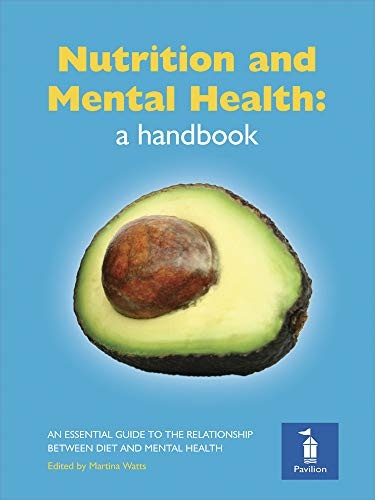 Nutrition and Mental Health: a handbook