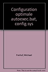 Configuration optimale autoexec.bat, config.sys