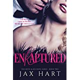 ENRAPTURED: A Dark Billionaire Romance (The Devil & His Dove Book 2)