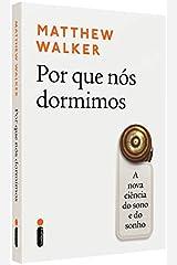 Por que Nos Dormimos. A Nova Ciencia do Sono e do Sonho (Em Portugues do Brasil) Paperback