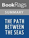 img - for Summary & Study Guide The Path Between the Seas by David McCullough book / textbook / text book