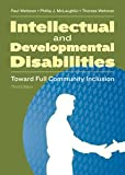 img - for Intellectual and Developmental Disabilities: Toward Full Community Inclusion book / textbook / text book
