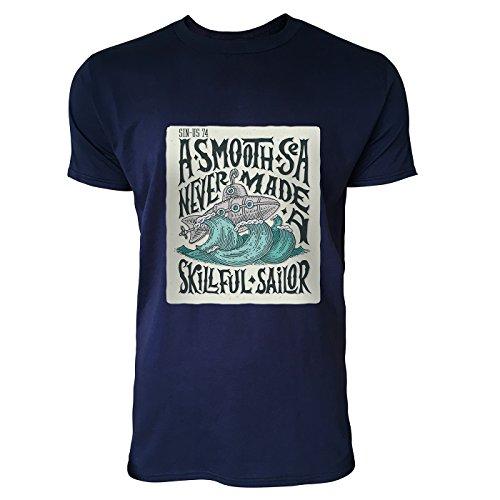 SINUS ART® A Smooth Sea Never Made a Skillful Sailor Herren T-Shirts in Navy Blau Fun Shirt mit tollen Aufdruck