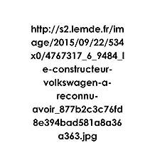 HTTP: //S2.Lemde.Fr/Image/2015/09/22/534x0/4767317_6_9484_le-Constructeur-Volkswagen-A-Reconnu-Avoir_877b2c3c76fd8e394bad581