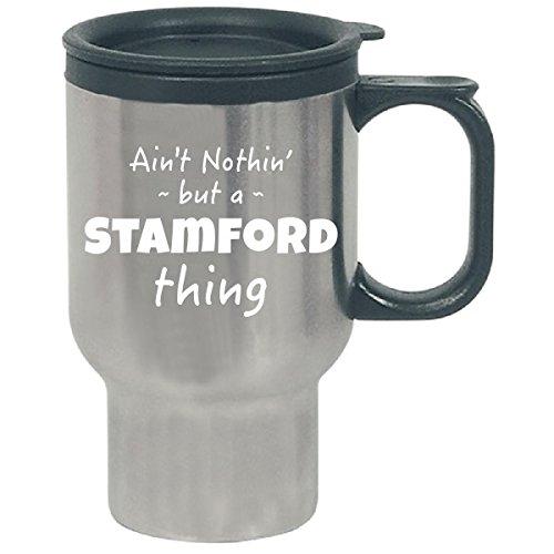 Stamford Thing Hometown Pride Design - Travel - Of Town Stamford