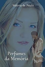 Perfumes da Memória