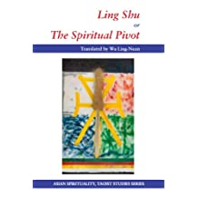 Ling Shu or The Spiritual Pivot