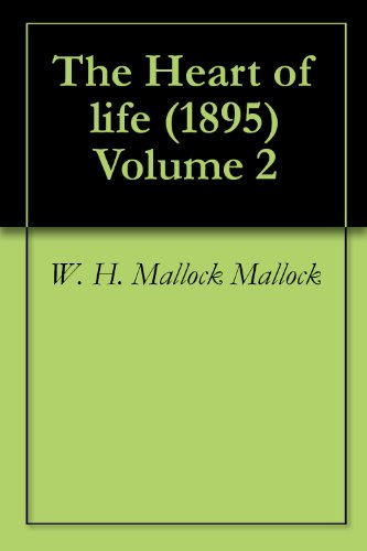 The Heart of life (1895) Volume 2