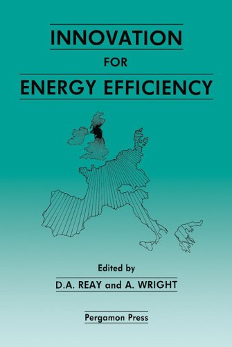 Innovation for Energy Efficiency: Proceedings of the European Conference, Newcastle upon Tyne, UK, 15–17 September 1987