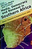 Media, Democracy and Renewal in Southern Africa, , 1588681513