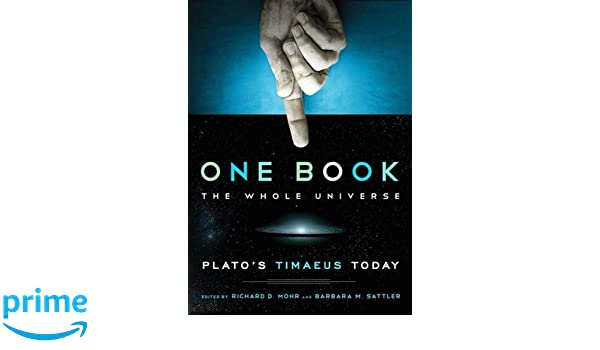 One Book, The Whole Universe: Plato's Timaeus Today