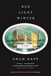 Red Light Winter: A Play