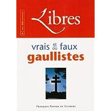 LIBRES #4 NOVEMBRE 2006 : VRAIS ET OU FAUX GAULLISTES