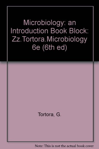 Microbiology: An Introduction (6th ed)