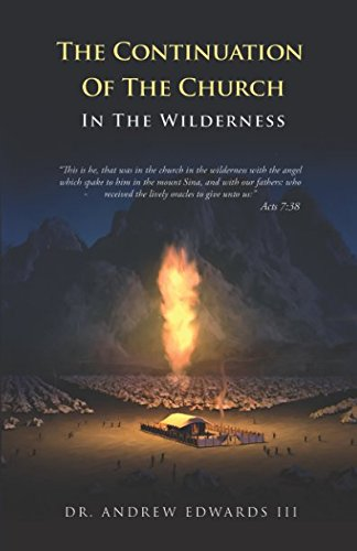The Continuation Of The Church In The Wilderness