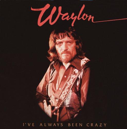 CD : Waylon Jennings - I've Always Been Crazy (CD)