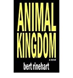 img - for [ [ [ Animal Kingdom [ ANIMAL KINGDOM ] By Rinehart, Bert ( Author )Oct-25-2004 Paperback book / textbook / text book