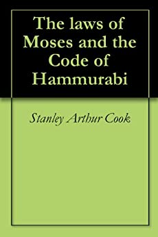 the laws of hammurabi and moses essay Hammurabi, king of babylon reunited mesopotamia and instituted the code of hammurabi, a comprehensive set of laws addressing nearly all (a parallel to moses can.