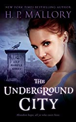 The Underground City (The Lily Harper Series Book 2)
