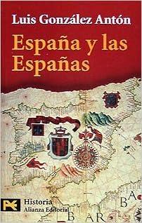 España y las Españas El Libro De Bolsillo - Historia: Amazon.es: González Antón, Luis: Libros