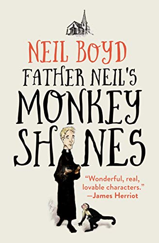 Father Neil's Monkeyshines (Bless Me, Father Book 6) (English Edition)