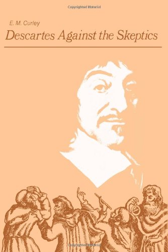 Descartes Against the Skeptics