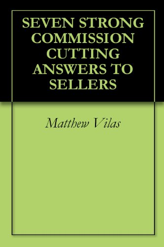 SEVEN STRONG COMMISSION CUTTING ANSWERS TO SELLERS