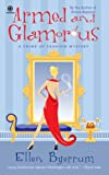 Armed and Glamorous: A Crime of Fashion Mystery