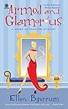 Armed and Glamorous, Ellen Byerrum, 0451224566