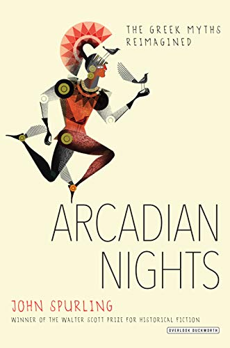 Image of Arcadian Nights: The Greek Myths Reimagined