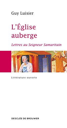 leglise-auberge-lettres-au-seigneur-samaritain-french-edition