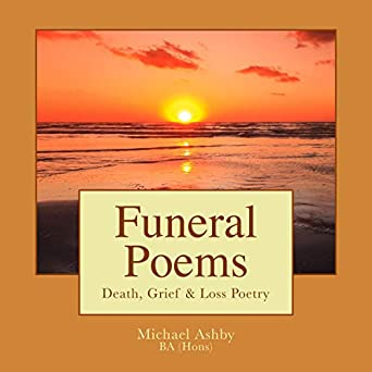 Amazoncom Funeral Poems Death Grief Loss Poetry