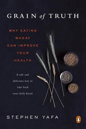 Grain of Truth: Why Eating Wheat Can Improve Your Health