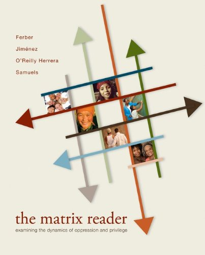 - The Matrix Reader: Examining the Dynamics of Oppression and Privilege