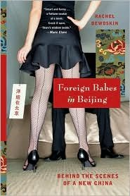 Foreign Babes in Beijing Publisher: W. W. Norton & Company